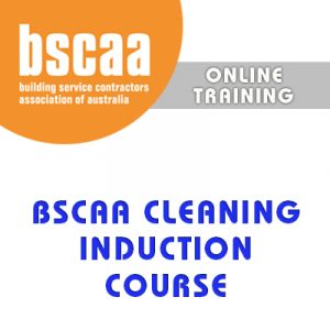 BSCAA Cleaning Induction Course